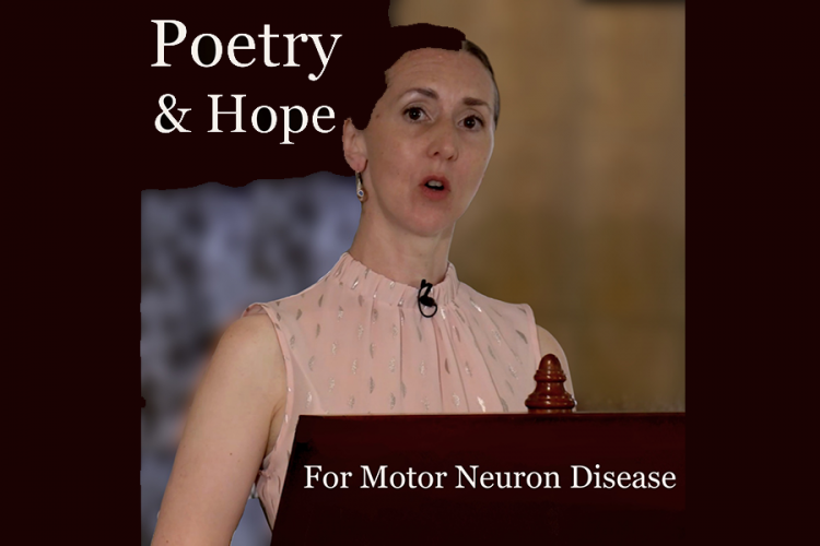 Poster for Poetry and Hope for MND featuring a woman standing at a podium reading a poem